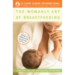 The Womanly Art of Breastfeeding 8th Edition