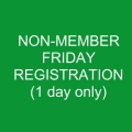 Non-Member FRIDAY Registration
