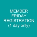Member FRIDAY (only) Registration