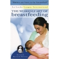 The Womanly Art of Breastfeeding 7th Edition