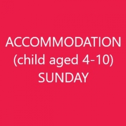 Conference Accommodation (Child age 4-10) - SUNDAY